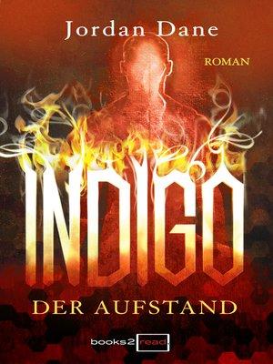 cover image of Indigo—Der Aufstand