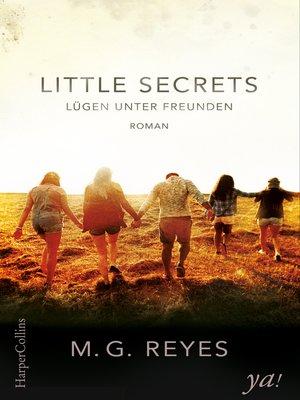 cover image of Little Secrets--Lügen unter Freunden
