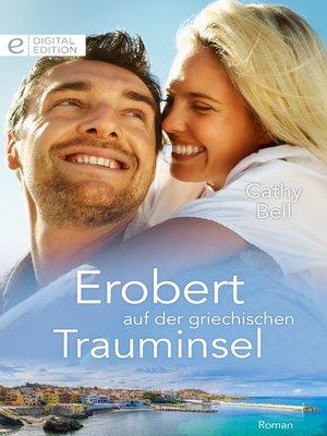 cover image of Erobert auf der griechischen Trauminsel
