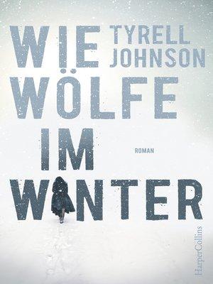 cover image of Wie Wölfe im Winter