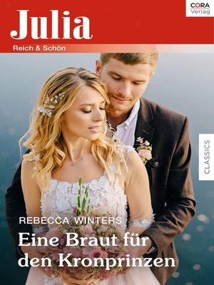 cover image of Eine Braut für den Kronprinzen