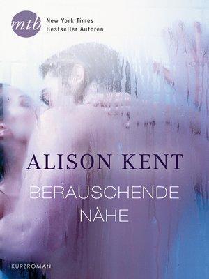 cover image of Berauschende Nähe