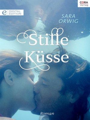 cover image of Stille Küsse