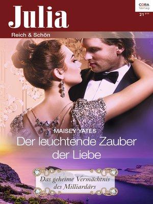 cover image of Der leuchtende Zauber der Liebe