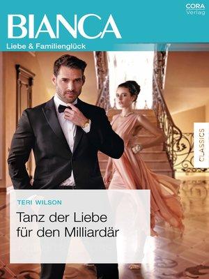 cover image of Tanz der Liebe für den Milliardär