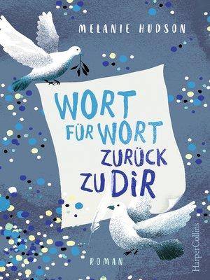 cover image of Wort für Wort zurück zu dir