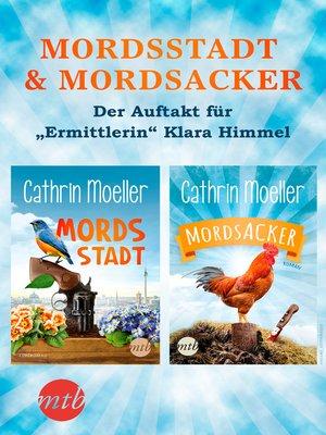"cover image of Mordsstadt & Mordsacker--Der Auftakt für ""Ermittlerin"" Klara Himmel"