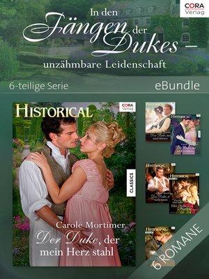 cover image of In den Fängen der Dukes--unzähmbare Leidenschaft--6-teilige Serie