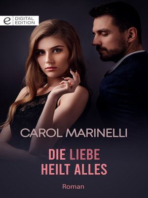 cover image of Die Liebe heilt alles