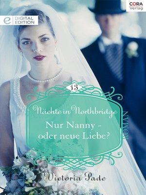 cover image of Nur Nanny—oder neue Liebe?