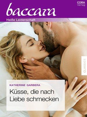 cover image of Küsse, die nach Liebe schmecken