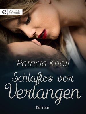 cover image of Schlaflos vor Verlangen