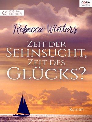 cover image of Zeit der Sehnsucht, Zeit des Glücks?