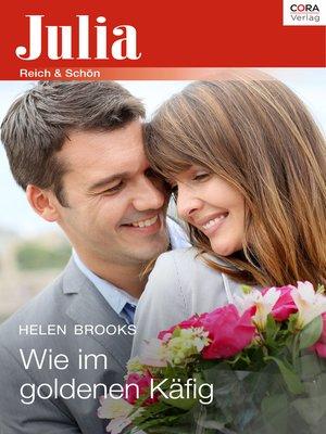 cover image of Wie im goldenen Käfig