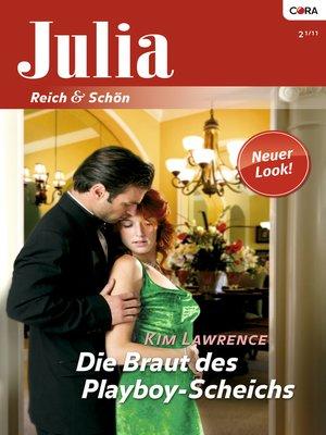 cover image of Die Braut des Playboy-Scheichs