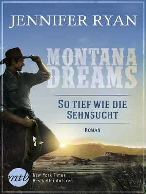 cover image of Montana Dreams--So tief wie die Sehnsucht