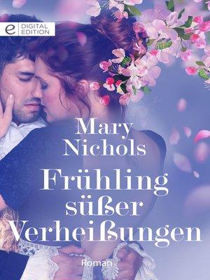 cover image of Frühling süßer Verheißungen