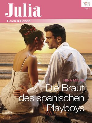 cover image of Die Braut des spanischen Playboys
