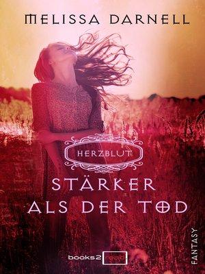 cover image of Herzblut—Stärker als der Tod