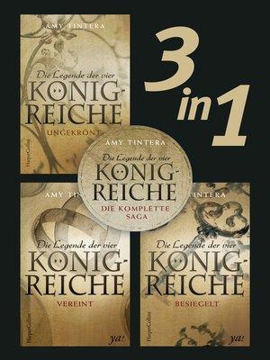cover image of Die Legende der vier Königreiche--Die komplette Saga (3in1)