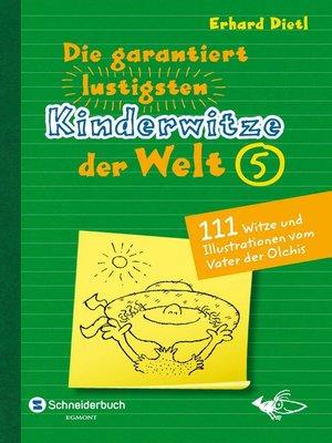 cover image of Die garantiert lustigsten Kinderwitze der Welt 5