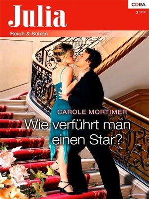 cover image of Wie verführt man einen Star?