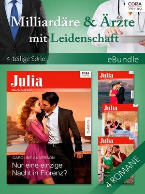 cover image of Milliardäre & Ärzte mit Leidenschaft