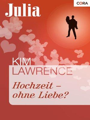cover image of Hochzeit—ohne Liebe?