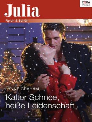 cover image of Kalter Schnee, heiße Leidenschaft