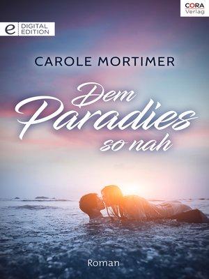 cover image of Dem Paradies so nah