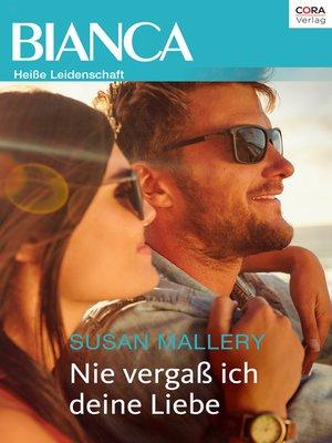 cover image of Nie vergaß ich deine Liebe