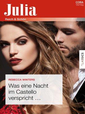 cover image of Was eine Nacht im Castello verspricht ...