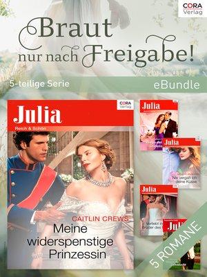 cover image of Braut nur nach Freigabe!--5-teilige Serie