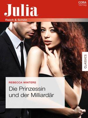 cover image of Die Prinzessin und der Milliardär