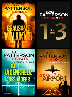 cover image of James Patterson Bookshots--Teil 1-3