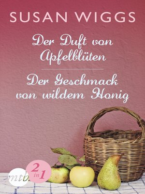 cover image of Der Duft von Apfelblüten / Der Geschmack von wildem Honig