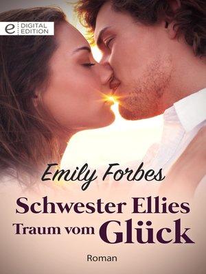 cover image of Schwester Ellies Traum vom Glück