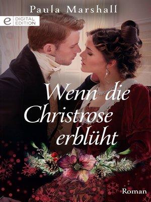 cover image of Wenn die Christrose erblüht