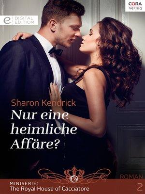 cover image of Nur eine heimliche Affäre?