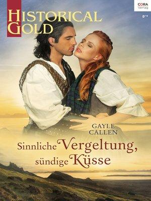 cover image of Sinnliche Vergeltung, sündige Küsse