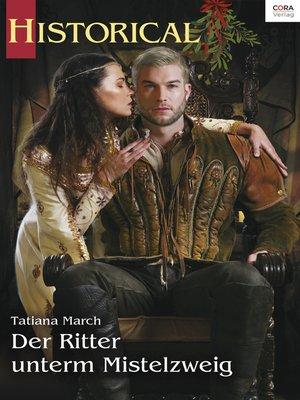 cover image of Der Ritter unterm Mistelzweig