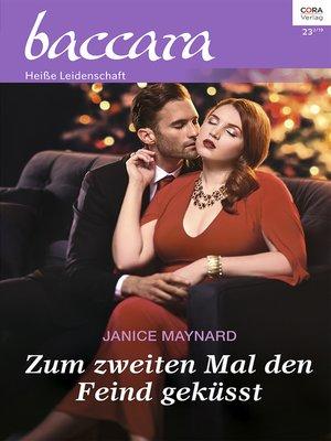 cover image of Zum zweiten Mal den Feind geküsst