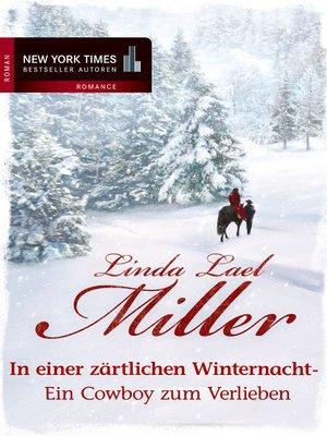 cover image of In einer zärtlichen Winternacht--Ein Cowboy zum Verlieben