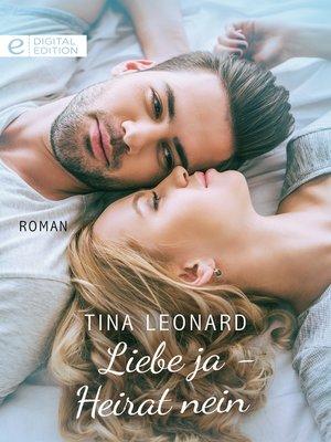 cover image of Liebe ja--Heirat nein