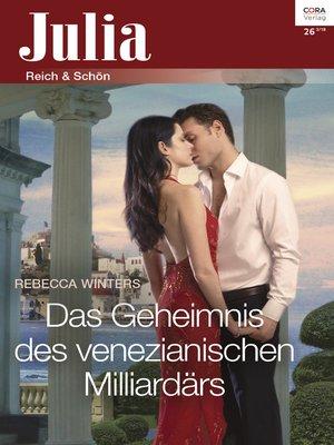 cover image of Das Geheimnis des venezianischen Milliardärs