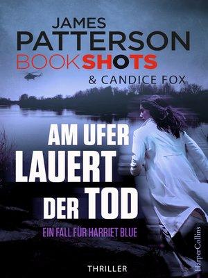 cover image of Am Ufer lauert der Tod
