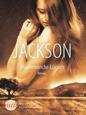 cover image of Flammende Lügen