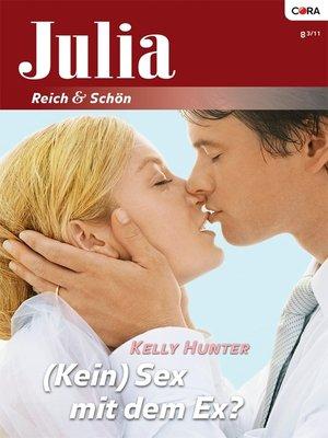 cover image of (Kein) Sex mit dem Ex?