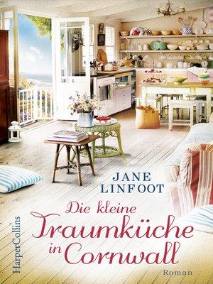 cover image of Die kleine Traumküche in Cornwall