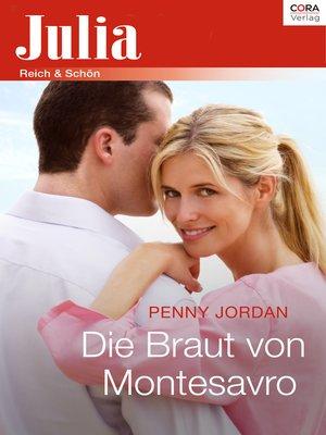 cover image of Die Braut von Montesavro